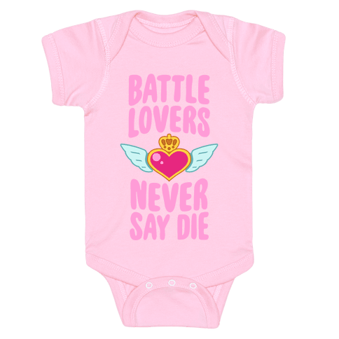 Battle Lovers Never Say Die Baby Onesy