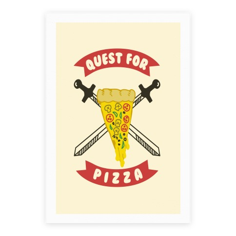 Quest for Pizza Poster