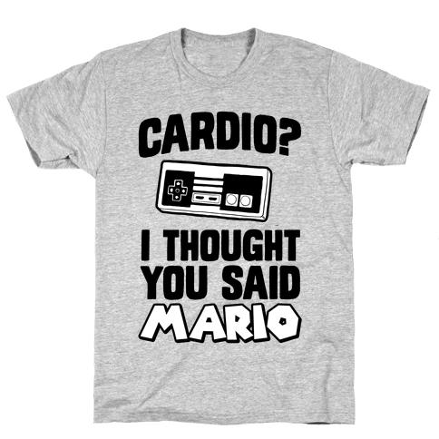 I Thought You Said Mario Mens T-Shirt