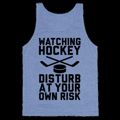Watching Hockey Tank Top