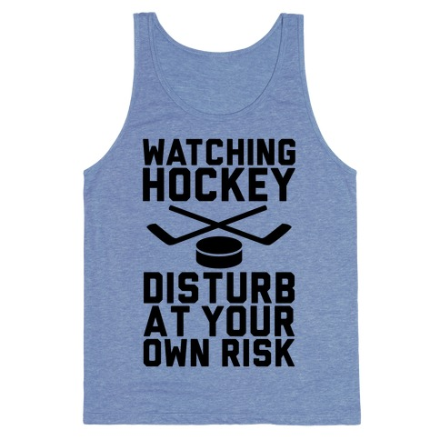 Watching Hockey Tank Top