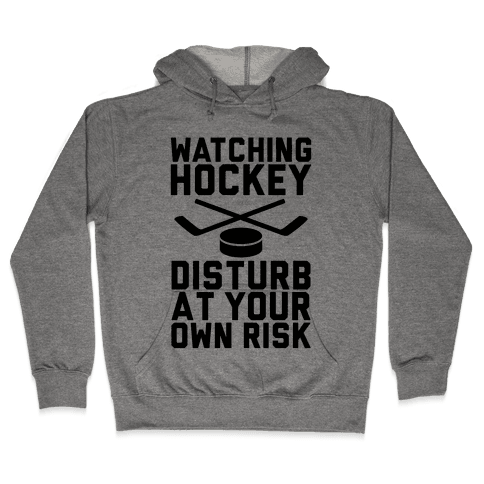 Watching Hockey Hooded Sweatshirt