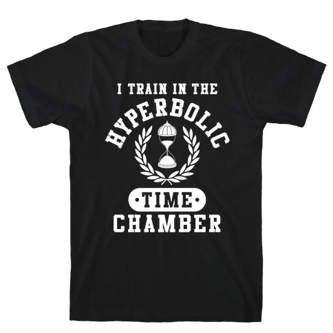 Hyperbolic Time Chamber Mens T-Shirt