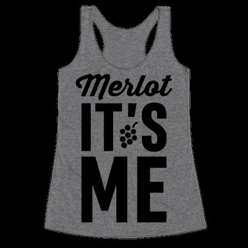 Merlot, It's Me Racerback Tank Top