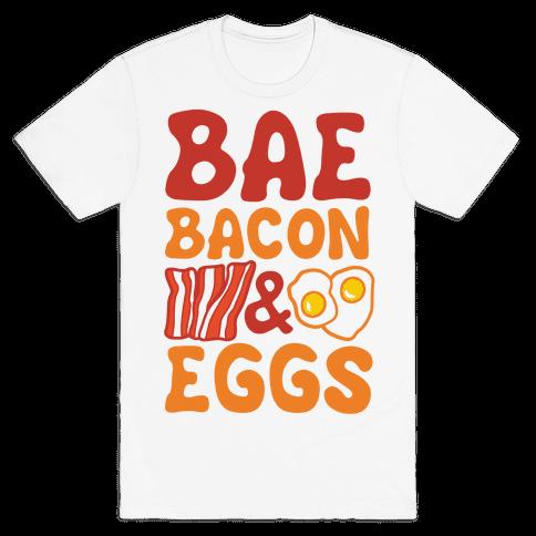 Bae Bacon and Eggs Mens T-Shirt