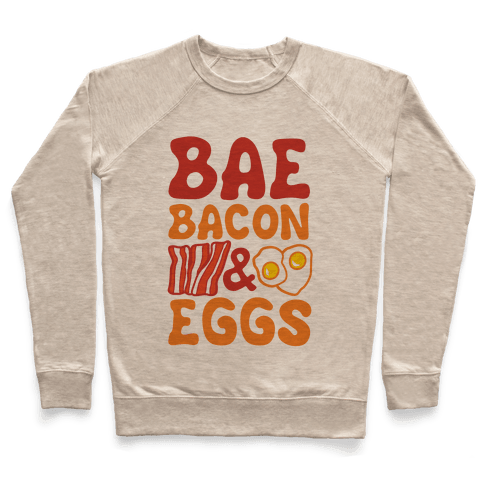 Bae Bacon and Eggs Pullover