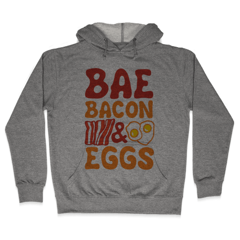 Bae Bacon and Eggs Hooded Sweatshirt