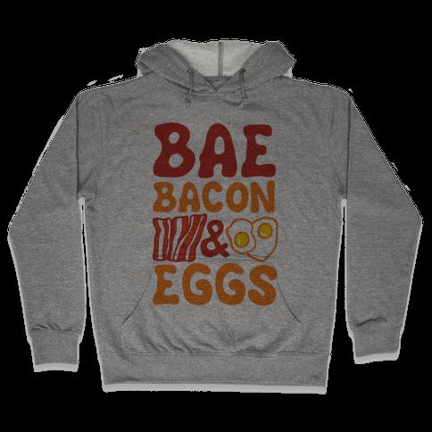 Bae Bacon and Eggs Hooded Sweatshirt