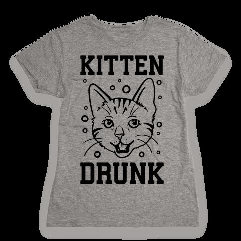 Kitten Drunk Womens T-Shirt