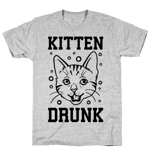 Kitten Drunk Mens T-Shirt