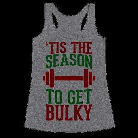 Tis The Season To Get Bulky Racerback Tank Top