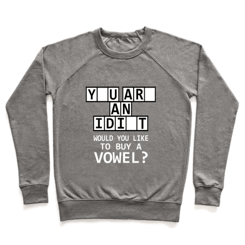 Would You Like to Buy a Vowel? Pullover
