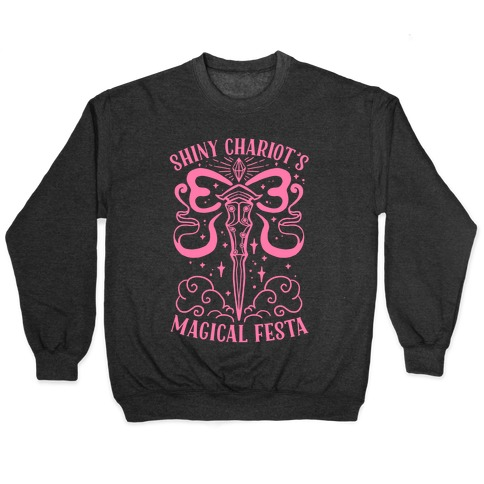 Shiny Chariot's Magical Festa Pullover