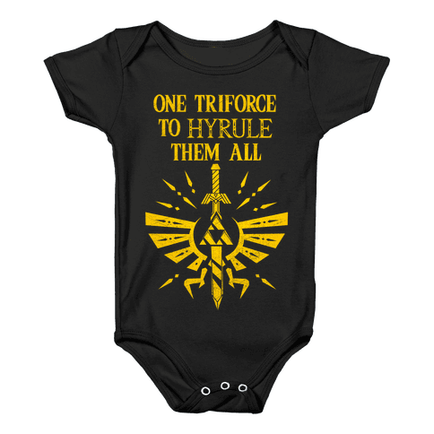 One Triforce To Hyrule Them All Baby Onesy