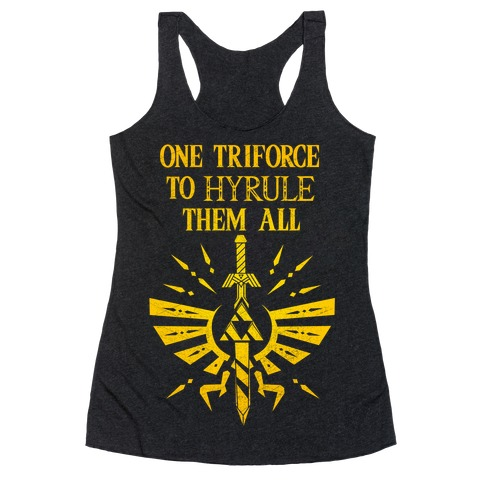 One Triforce To Hyrule Them All Racerback Tank Top