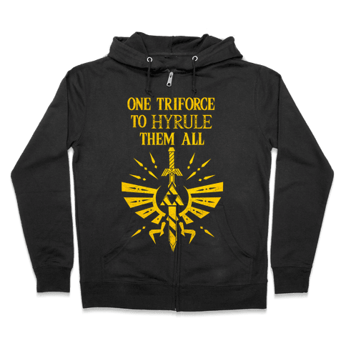 One Triforce To Hyrule Them All Zip Hoodie