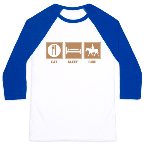 Eat, Sleep, Ride (Tan) Baseball Tee