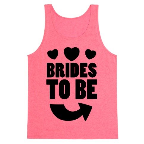 Brides To Be (Part 2) Tank Top