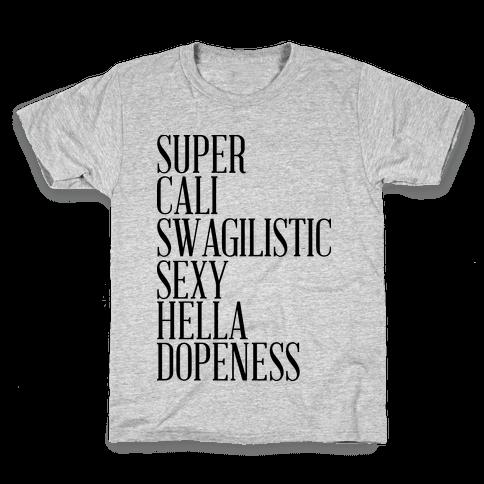 Super Dopeness Kids T-Shirt