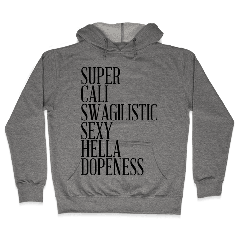 Super Dopeness Hooded Sweatshirt