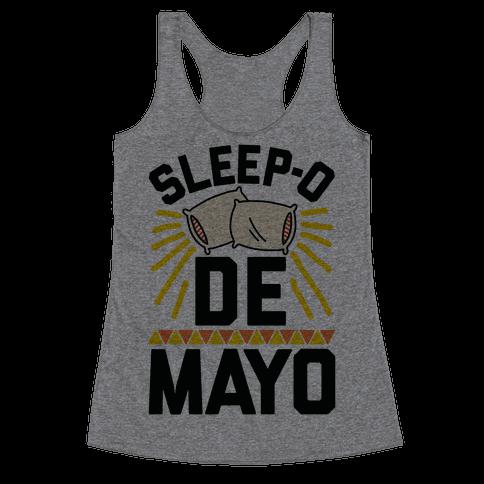 Sleep-o De Mayo Racerback Tank Top
