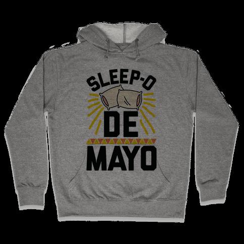 Sleep-o De Mayo Hooded Sweatshirt
