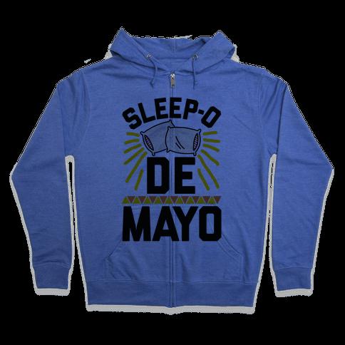Sleep-o De Mayo Zip Hoodie