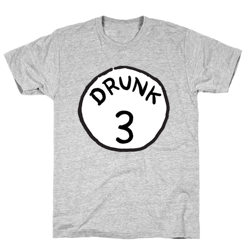 Drunk 3 Mens T-Shirt