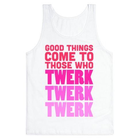 Good Things Come Tank Top