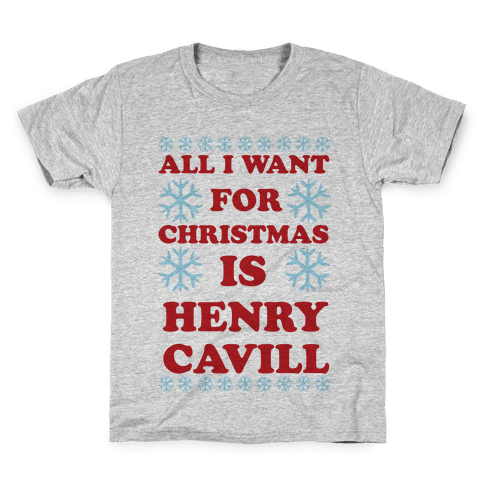 All I Want for Christmas is Henry Cavill Kids T-Shirt