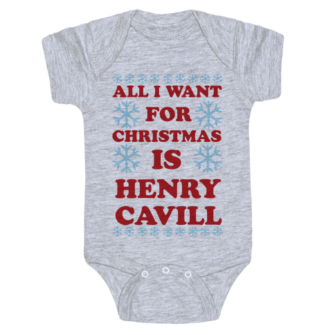 All I Want for Christmas is Henry Cavill Baby Onesy