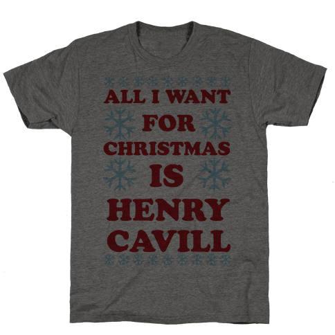 All I Want for Christmas is Henry Cavill Mens T-Shirt