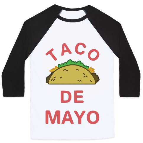 Taco De Mayo Baseball Tee