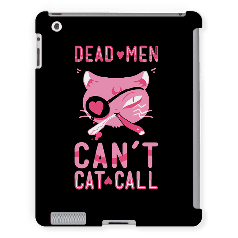 Dead Men Can't Cat Call