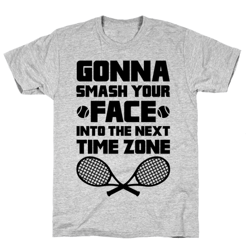 Smash Your Face Into The Next Time Zone Mens T-Shirt