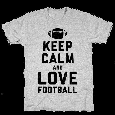 Keep Calm and Love Football Mens T-Shirt