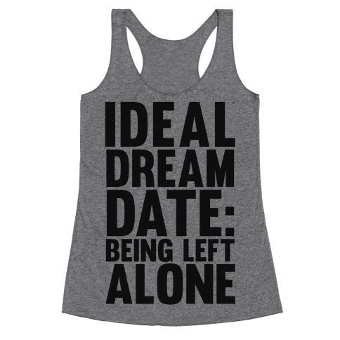 Ideal Dream Date Racerback Tank Top