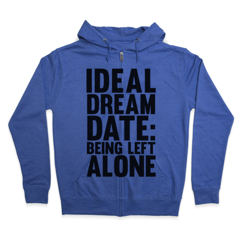 Ideal Dream Date Zip Hoodie
