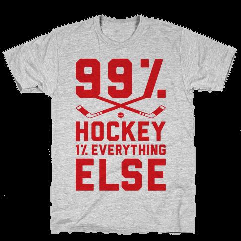 99% Hockey 1% Everything Else Mens T-Shirt