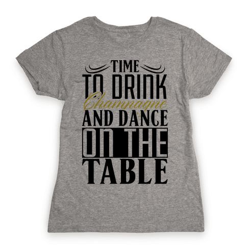 Champagne Drinking Womens T-Shirt