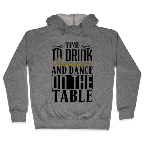 Champagne Drinking Hooded Sweatshirt