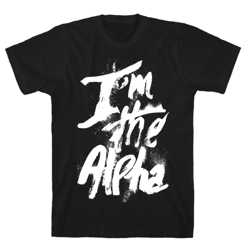 I'm The Alpha Mens T-Shirt