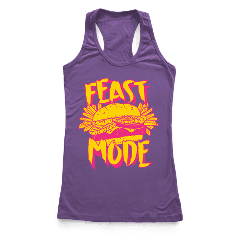 Feast Mode Racerback Tank Top