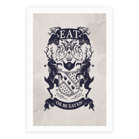 Eat Or Be Eaten Poster