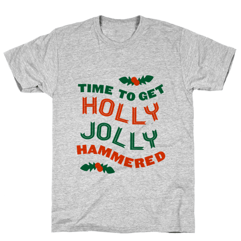 Time to Get Hollly Jolly Hammered (Tank) Mens T-Shirt