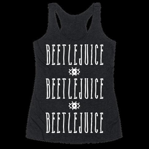 Beetlejuice Beetlejuice Beetlejuice Racerback Tank Top