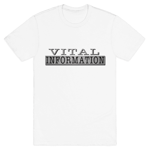 Vital Information Mens T-Shirt