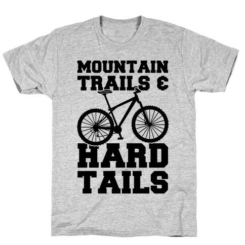 Mountain Trails & Hardtails T-Shirt