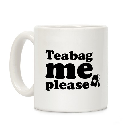 Teabag Me Please Coffee Mug