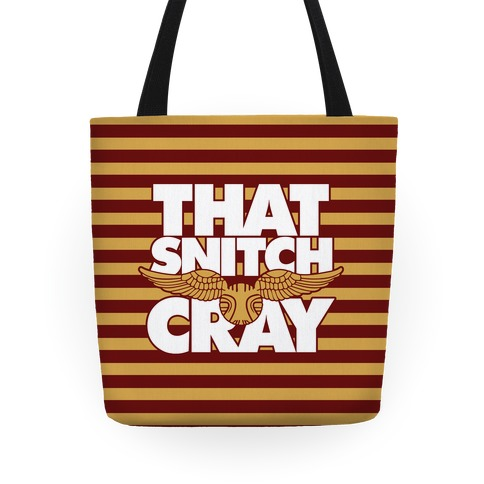 That Snitch Cray Tote